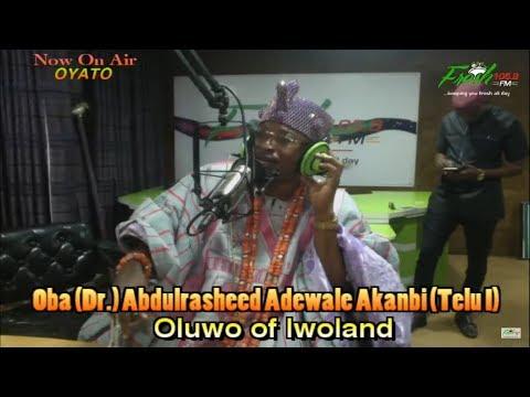 Oluwo of Iwoland live at Fresh FM on Oyato with Akinkunmi Alabi 30 06 2017