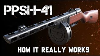 The PPSH-41: How It REALLY Works