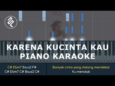 Bunga Citra Lestari - Karena Kucinta Kau - Piano Instrumental Karaoke / Chord Kunci / Lirik