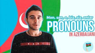 Learn Azerbaijani - Pronouns