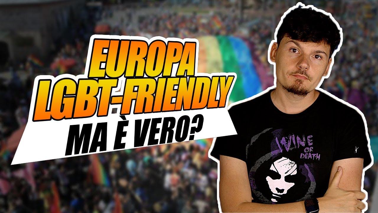 L'Europa del 2021 sta diventando più o meno LGBT-friendly?