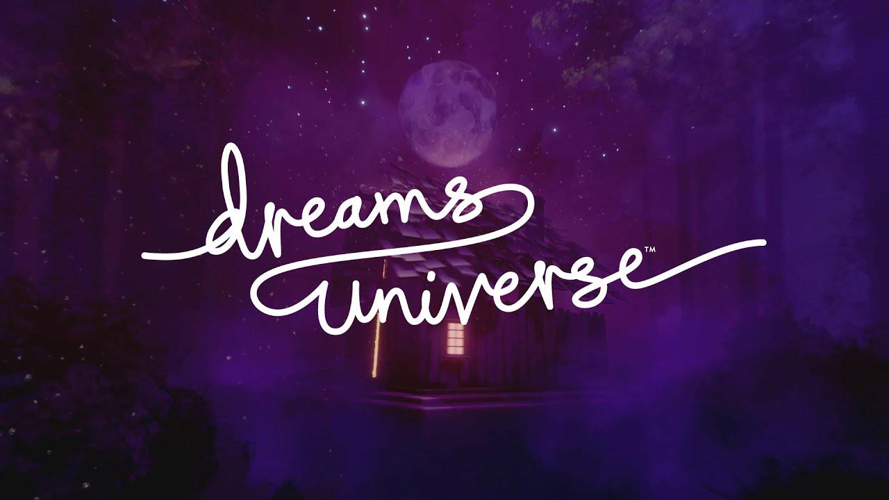Dreams Universe | PS4