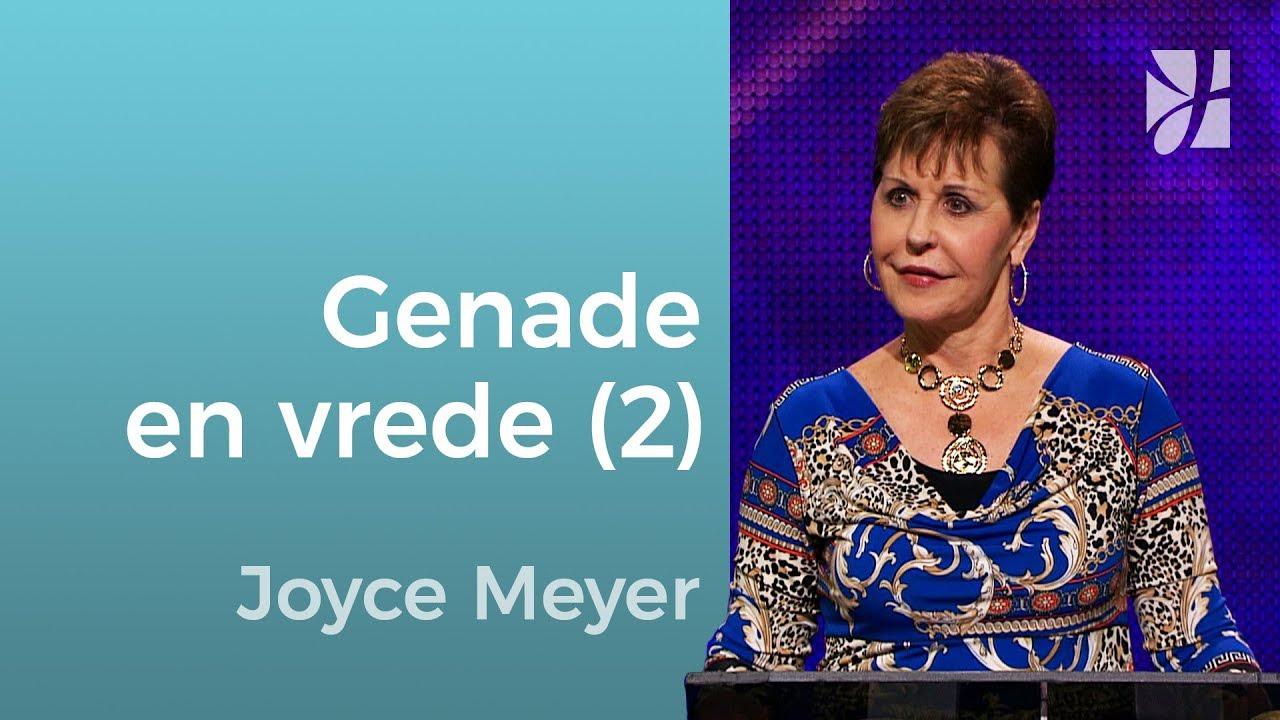Imiteer Gods genade en vrede (2) – Joyce Meyer – God ontmoeten