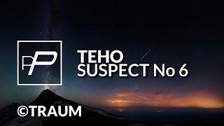 Teho - Suspect No 6 [Original Mix]
