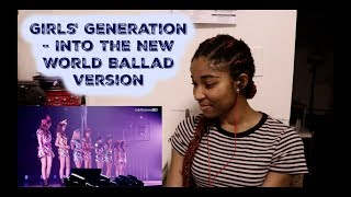 Girls' Generation - Into The New World Ballad Version [SNSD REACTION] - Stafaband