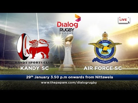 Kandy SC v Air Force SC - Dialog Rugby League 2016/17 - Match #47