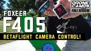 FOXEER F405 AIO with BETAFLIGHT Camera Control that works! - FULL REVIEW