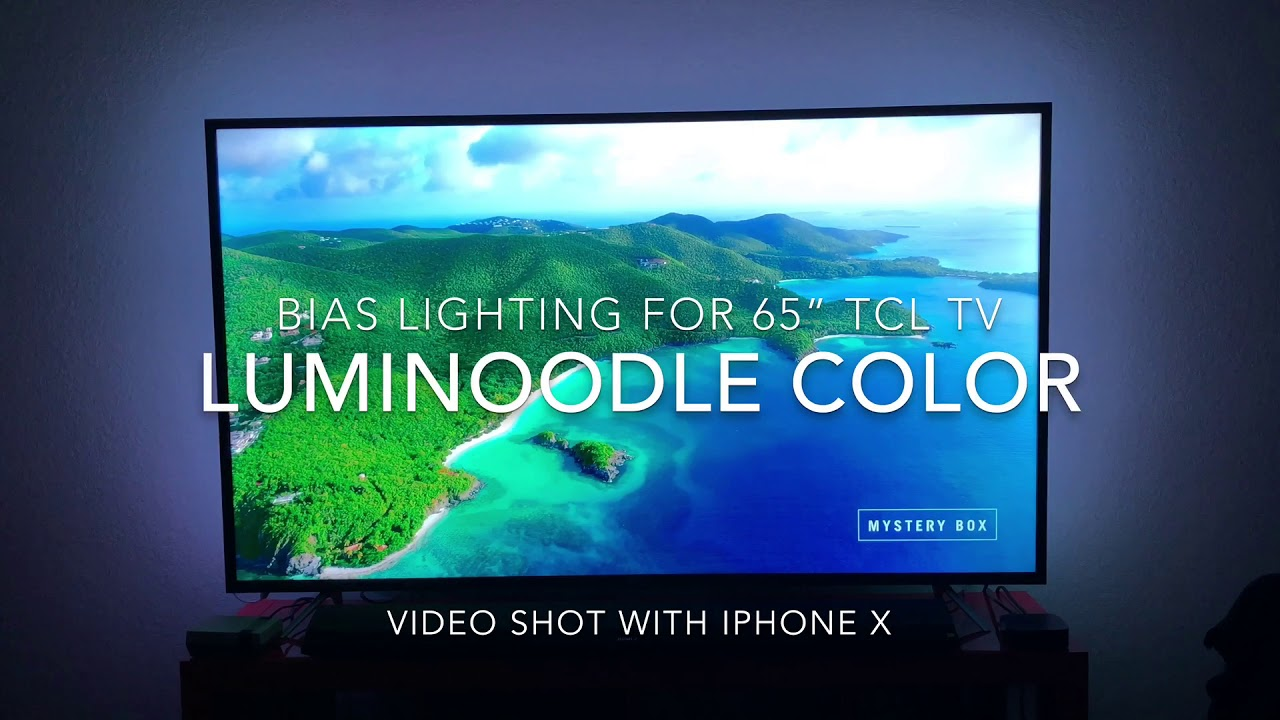 Luminoodle Bias Lighting on 65u201d TCL LED 4K HDR TV (65S405)  sc 1 st  YouTube & Luminoodle Bias Lighting on 65u201d TCL LED 4K HDR TV (65S405) - YouTube