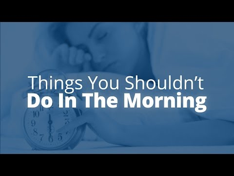 5 Things Not to Do in the Morning | Jack Canfield