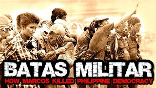 BATAS MILITAR   Martial Law in the Philippines   FULL Documentary (1997)