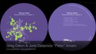 "Greg Delon & Joris Delacroix ""Patio"""