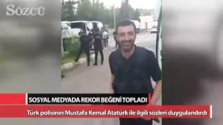 Türk Polisinin Mustafa Kemal Atatürk'e sözleri