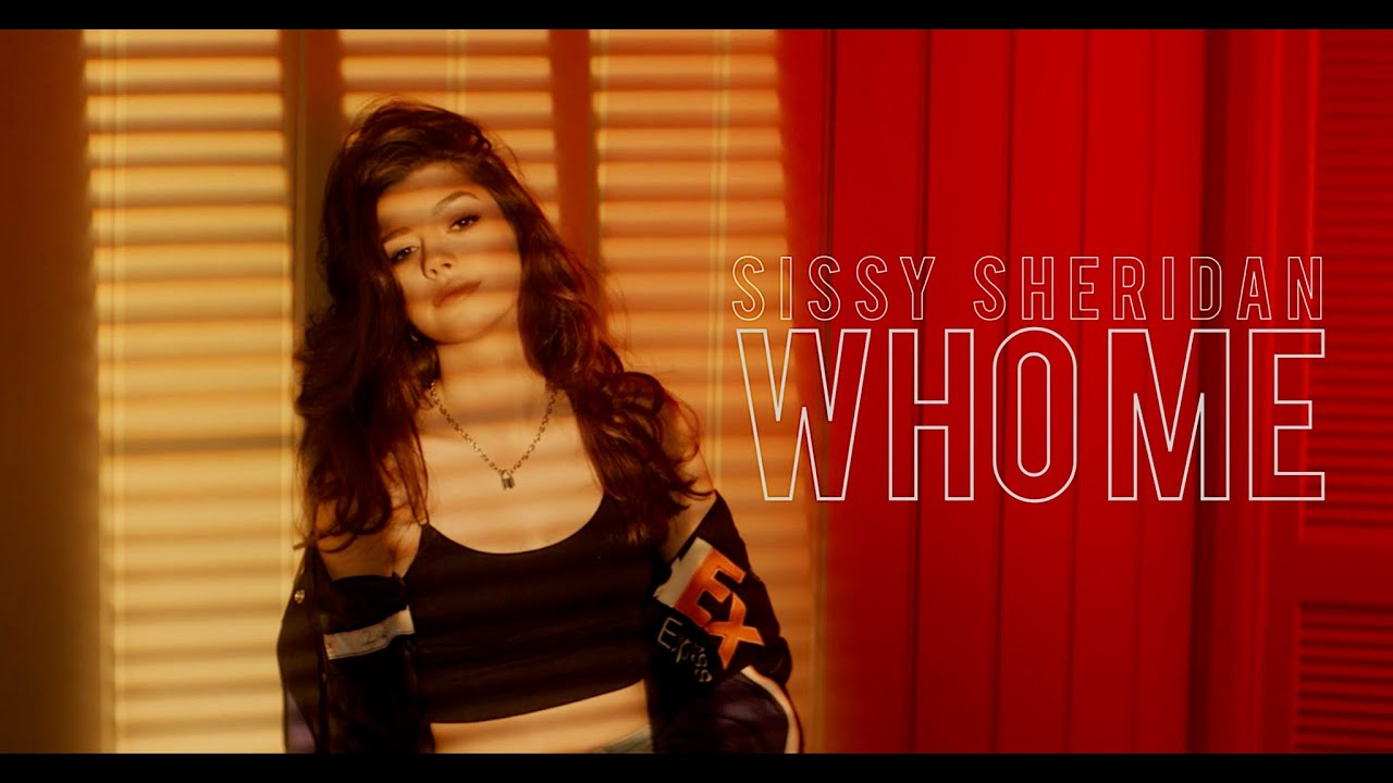 who me? - Sissy Sheridan (OFFICIAL VIDEO)