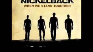 when we stand together Nickleback