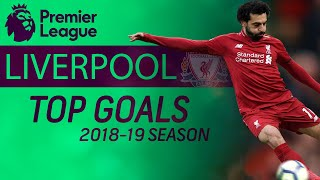 Download Liverpool's best goals of 2018-2019 Premier League season | NBC Sports Mp3 and Videos