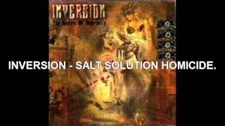 Watch Inversion Salt Solution Homicide video