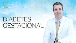 Diabetes Gestacional: explicação detalhada