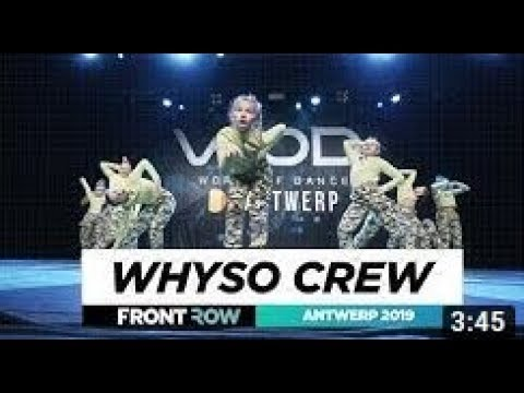WhYSO CREW / Junior Division / FRONTROW / World Of Dance Antwerp Qualifier 2019