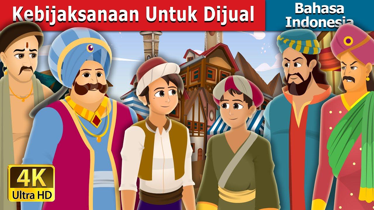 Kebijaksanaan Untuk Dijual | Wisdom For Sale Story | Dongeng Bahasa Indonesia