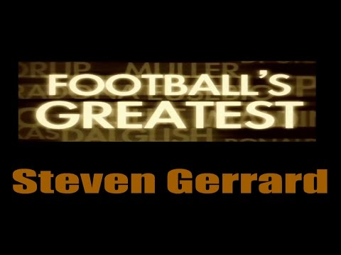 Steven Gerrard - Footballs Greatest - Best Players in the World ✔