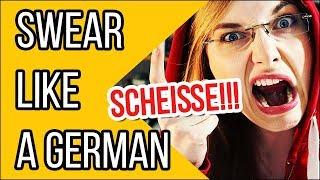 Learn German - Episode 36: Swear Like A German (NSFW)