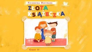 ZŁOTA KSIĄŻECZKA CZ. 2 – Bajkowisko.pl – słuchowisko – bajka dla dzieci (audiobook)