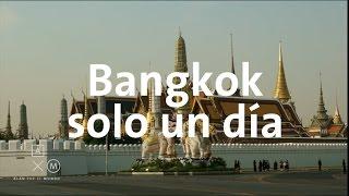 Qué hacer un día en Bangkok | Tailandia #11