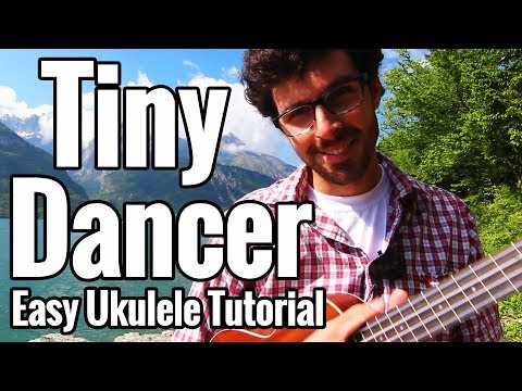 Elton John  Tiny Dancer  Ukulele Tutorial