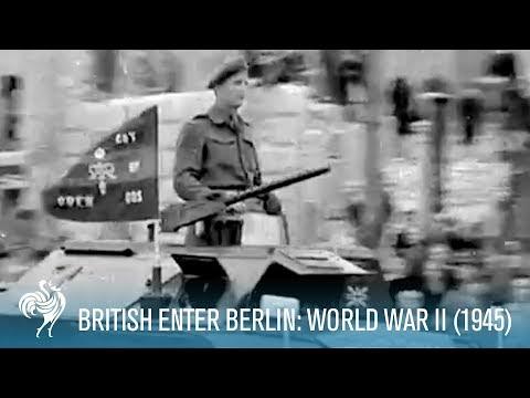 The British Army Enter Berlin: World War II (1945) | British Pathé
