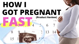 How I got pregnant FAST! Part 2 - Product review