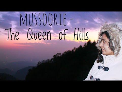 Mussoorie | The Queen of Hills | Indian Travel Vlogger