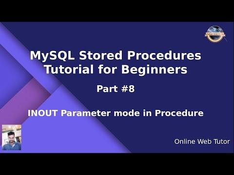 MySQL Stored Procedure Beginners Tutorial #8 - INOUT Parameter Mode In MySQL Stored Procedure