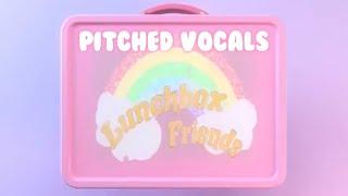 Melanie Martinez Lunchbox Friends Pitched.mp3