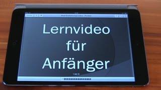 Apple iPad Anfänger Hilfevideo - Tutorial zur Erklärung des iPads - für Einsteiger [German]