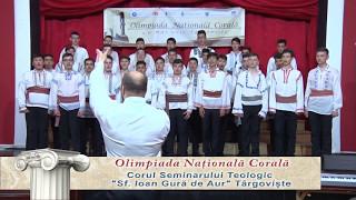 2017, Olimpiada Naţională Corala - Seminarul Teologic din Târgovişte