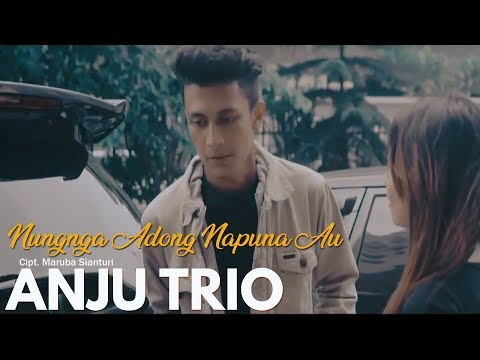 Nungnga Adong Nampuna Au (Official Video) ANJU TRIO - Lagu Batak Terbaru 2018