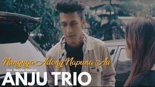 Video ANJU TRIO - Nungnga Adong Nampuna Au (Official Video) - Lagu Batak Terbaru 2018 download MP3, 3GP, MP4, WEBM, AVI, FLV November 2018