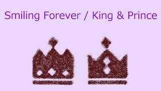 King & Prince - Smiling Forever