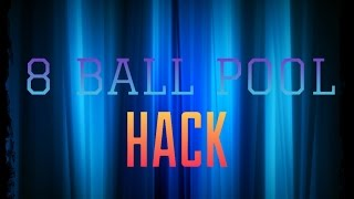 8 BALL POOL HACK *WORKING 2016 JULY* LONG LINES [CHECK DESC.]