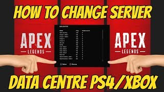 APEX LEGENDS HOW TO CHANGE SERVER, DATA CENTRE PS4/XBOX *NEW*