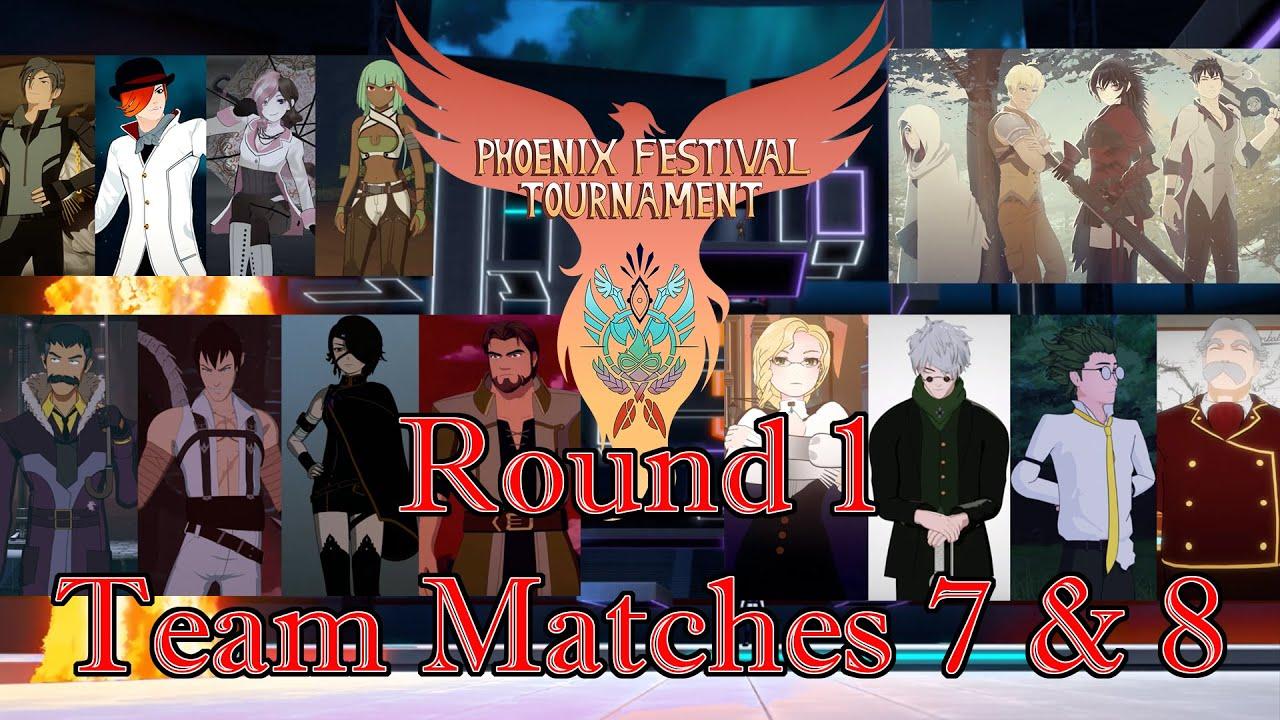 RWBY: Phoenix Festival Tournament Round 1 - Teams Matches 7 & 8
