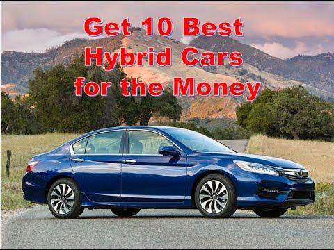 Get 10 Best Hybrid Cars For The Money