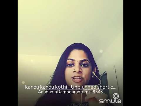 kandu kandu kothi from mambazhakaalam - Smule