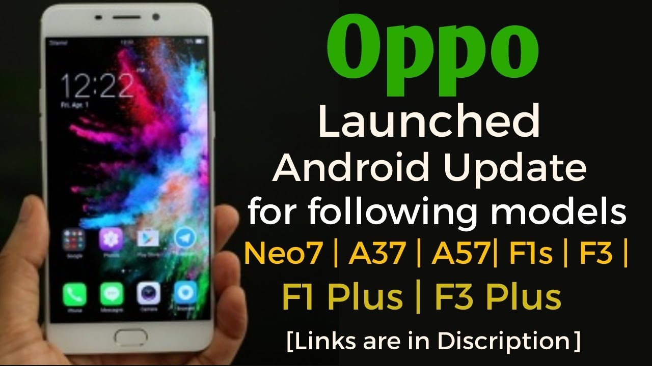 Android nougat for Oppo F1s & Oppo F3