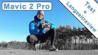 Mavic 2 Pro in der Praxis - Erfahrung nach 7 Monaten - deutsch