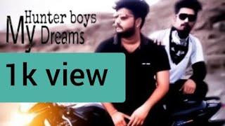 New Hindi rap song 'My Dreams' by Hunter boys 2019