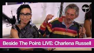 Beside The Point LIVE: Charlena Russell