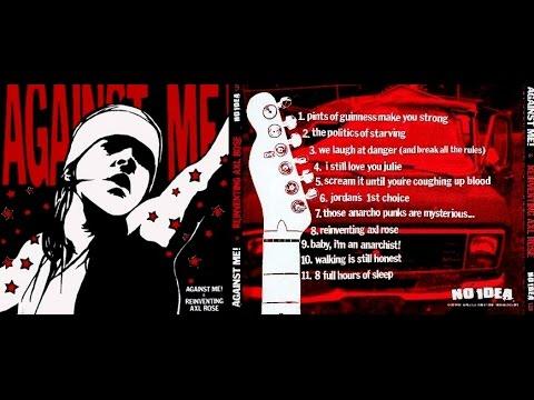 Against Me! - Reinventing Axl Rose [ FULL ALBUM ]
