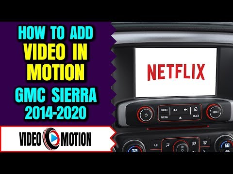 Gmc Sierra 2014 2019 Intellilink Video In Motion While Driving