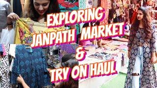 Janpath Market Shopping + Try On Haul